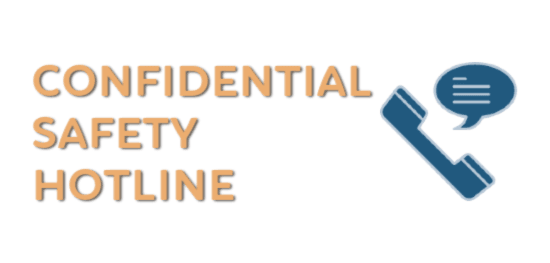 Confidential safety hotline