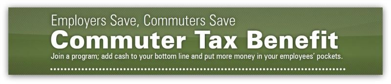 Employers Save, Commuters Save. Commuter Tax Benefit.